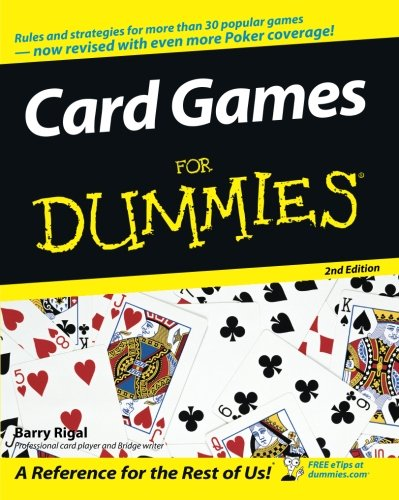 Card Games For Dummies (Easy Card Games To Play By Yourself)