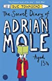 Front cover for the book The Secret Diary of Adrian Mole, Aged 13 3/4 by Sue Townsend