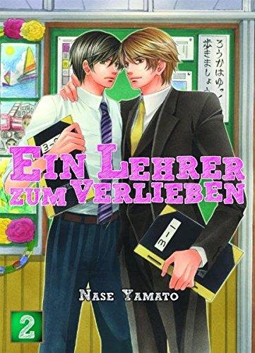 Ein Lehrer zum Verlieben: Bd. 2 Taschenbuch – 15. Februar 2011 Nase Yamato Panini 3862011186 Erotik / Manga