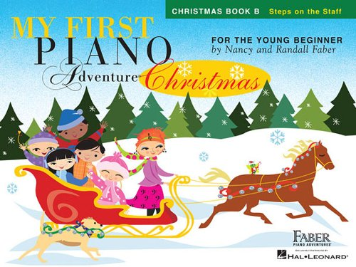 - My First Piano Adventure  Christmas - Book B: Steps on the Staff