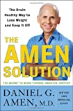 The Amen Solution, Daniel G. Amen, 0307463605
