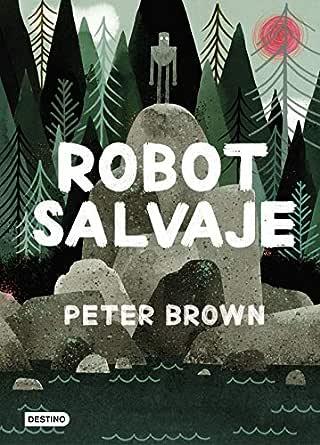 Robot salvaje (Edición española) (Otros títulos La Isla del Tiempo ...