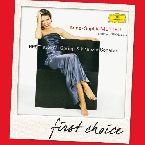 First Choice: Beethoven: 'Spring' & 'Kreutzer' Sonatas (Violin Sonatas