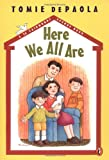 img - for Here We All Are (A 26 Fairmount Avenue Book) book / textbook / text book