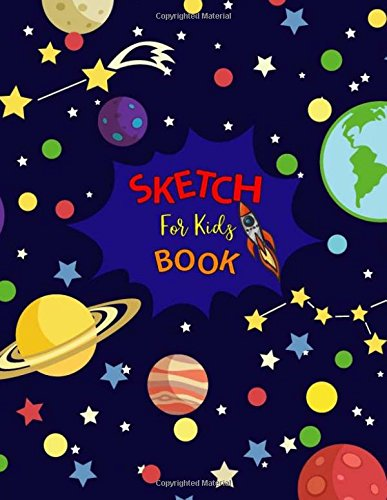 Read Online Sketch Book For Kids: Blank Pages, Sketch, Journal Draw, Sketchbook For Girls Boys,Extra large 8.5 x 11 inches, White Paper pdf epub