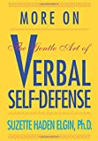 img - for More on the Gentle Art of Verbal Self-Defense book / textbook / text book