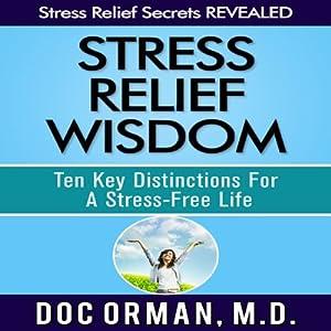 Stress Relief Wisdom Audiobook