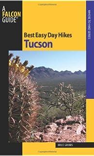 Tucson Hiking Guide (The Pruett Series): Leavengood Betty ...