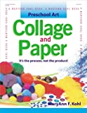 Collage and Paper, MaryAnn F. Kohl, 0876592523
