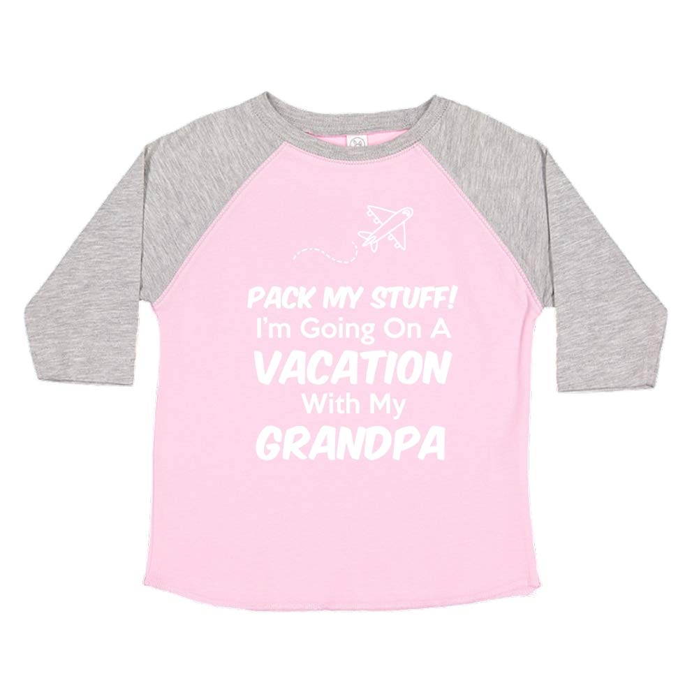 Pack My Stuff Im Going On Vacation with My Grandpa Toddler//Kids Raglan T-Shirt