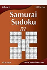 Samurai Sudoku - Hard - Volume 4 - 159 Puzzles Paperback