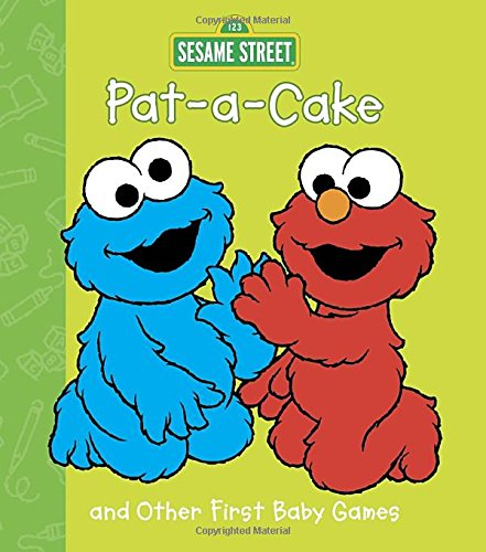 Pat-A-Cake and Other First Baby Games (Sesame Beginnings) (Baby Other First Games)