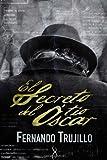 El secreto del Tío �scar, Fernando Trujillo, 145385455X