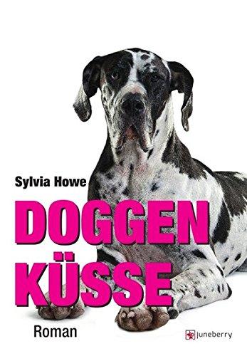 Doggenküsse: Roman