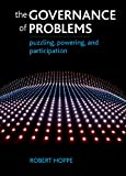 The Governance of Problems - Puzzling, Powering and Participation, Robert A. Hoppe, 1847426298