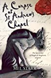 A Corpse at St Andrew's Chapel: The Chronicles Of Hugh De Singleton, Surgeon: 2