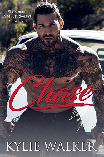 Chase:: A Bad Boy Romance by [Walker, Kylie]