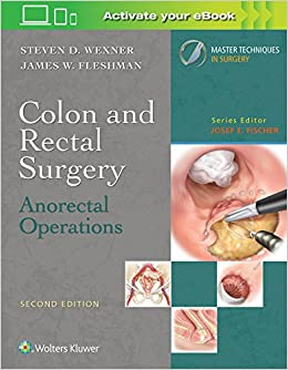 Master Techniques In Colon And Rectal Surgery: Anorectal por Steven D. Wexner epub