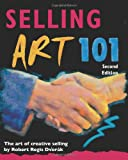 Selling Art 101, Robert Regis Dvorák, 0940899965