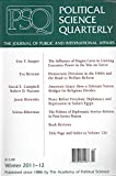 img - for Political Science Quarterly : The Influence of Magna Carta in Limiting Executive Power in the War on Terror; Democratic Divisions in the 1960s & the Road to Welfare Reform; Politics of Diplomatic Service Reformin Post Soviet Russia book / textbook / text book