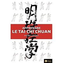 APPRENDRE LE TAI CHI CHUAN