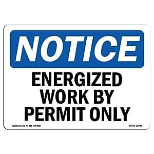 OSHA Notice No Trespassing Without Permission SignHeavy Duty
