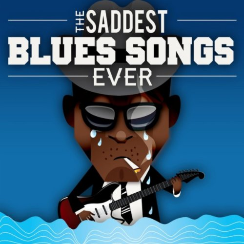 Saddest blues songs