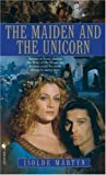 img - for The Maiden and the Unicorn book / textbook / text book