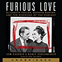 Furious Love: Elizabeth Taylor, Richard Burton, and the Marriage of the Century Audiobook by Sam Kashner, Nancy Schoenberger Narrated by Paul Boehmer