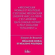 Idéalisme moral et réalisme politique (Folio Le Forum)