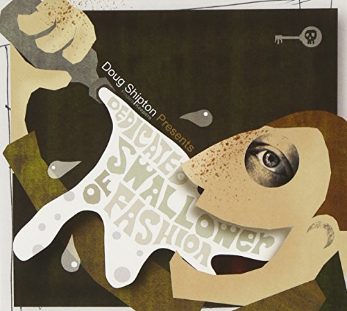 Doug Shipton presents Dedicated Swallower of ()