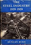 Steel Industry 1939-1959, Burn, 0521043859