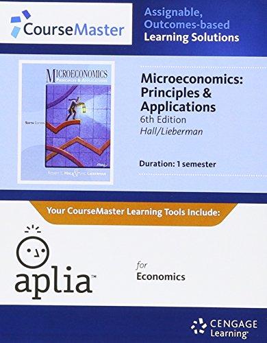 Aplia, 1 term Printed Access Card for Hall/Lieberman's Principles of Microeconomics, 6th