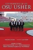 Confessions of an OSU Usher: The Ohio State Buckeye Usher Journal by Zahara, Trevor (2014) Paperback