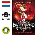 De schorpioenberg (Broederband 5) Audiobook by John Flanagan Narrated by Ellen van Rossum