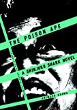 The Poison Ape: A Shinjuku Shark Novel