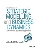Strategic Modelling and Systems Dynamics, J. Morecroft, 1118844688