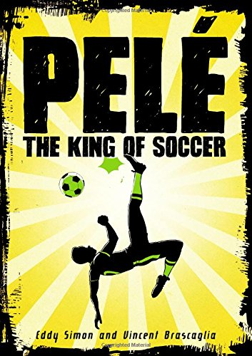 Search : Pelé: The King of Soccer