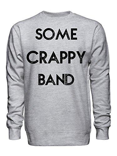 Some Crappy Band Unisex Crew Neck Sweatshirt