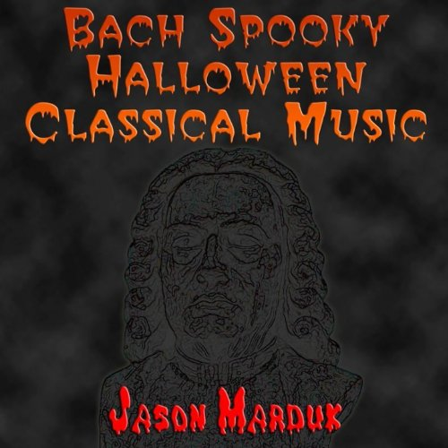 (Bach Spooky Halloween Classical Music)