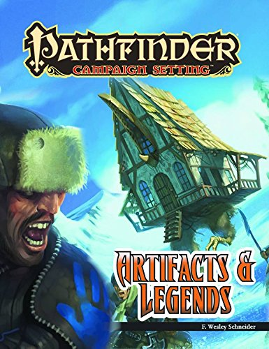 Pathfinder Campaign Setting: Artifacts and - Artifacts Legends