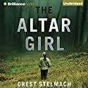 The Altar Girl: A Prequel Audiobook by Orest Stelmach Narrated by Tanya Eby