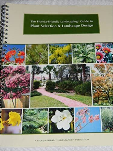 The Florida Friendly Landscaping Guide To Plant Selection