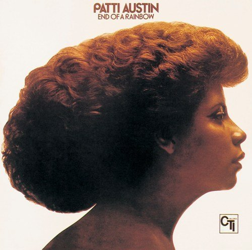 End Of A Rainbow [Blu-spec CD] by Patti Austin (2013-12-11)