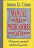 Manual para Predicadores Laicos, J. D. Crane, 0311420397