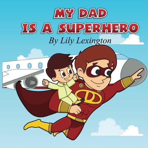 my-dad-is-a-superhero-volume-1