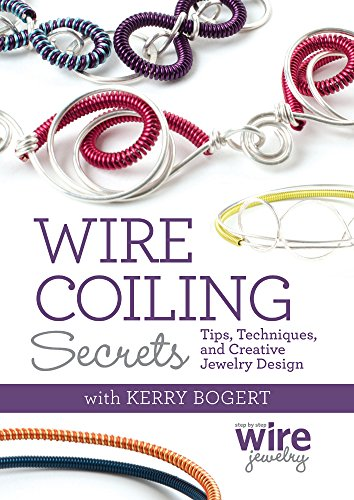 wire-coiling-secrets-tips-techniques-and-creative-jewelry-design
