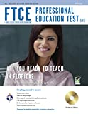 FTCE Professional Ed Test (083) w/CD ROM (FTCE Teacher Certification Test Prep)