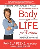 Body-for-Life for Women, Pamela Peeke, 160529828X
