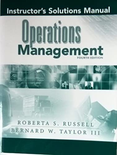 instructor s solutions manual operations management bernard w iii rh amazon com operations management russell and taylor 7th solution manual Taylor Russell Falling Skies